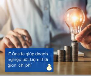 6 lợi ích IT Onsite mang đến cho doanh nghiệp phát triển phần mềm